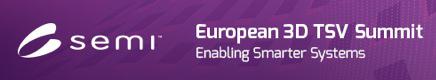 SEMI European 3D TSV Summit 2014
